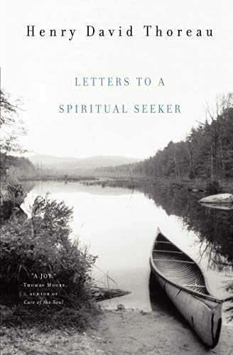 Letters to a Spiritual Seeker por Henry David Thoreau