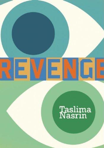Revenge by Taslima Nasrin (2010-09-07)