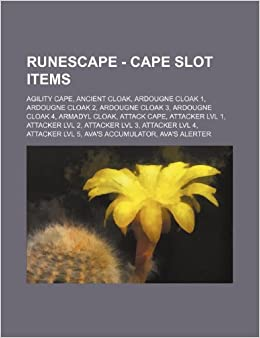 Runescape Cape Slot Items Agility Cape Ancient Cloak Ardougne