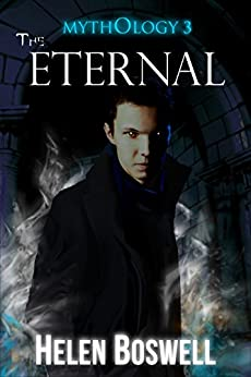 Mythology: The Eternal by [Boswell, Helen]