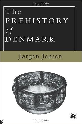 The Prehistory of Denmark by Jorgen Jensen (1983-05-22)