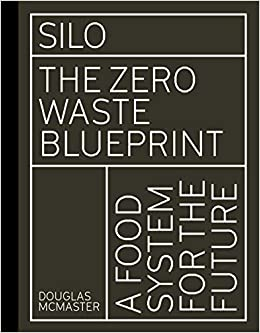 Book's Cover of Silo: The Zero Waste Blueprint (Anglais) Relié – 27 juin 2019