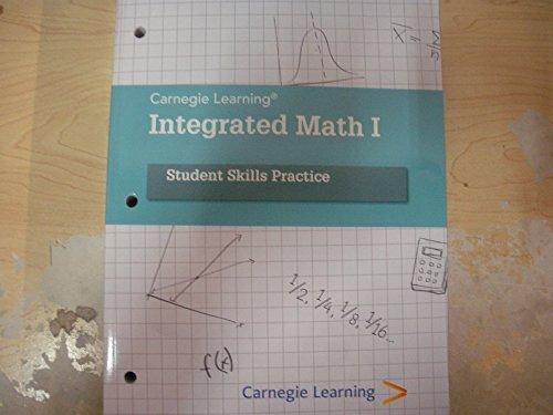 Integrated Math I: A Common Core Math Program, Student Skill Practice