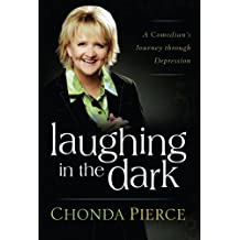 Laughing In The Dark A Comedians Journey Through Depression