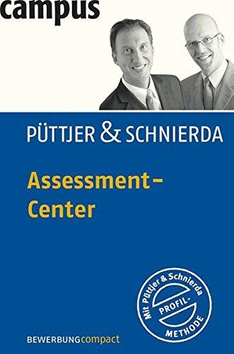 Assessment-Center (Bewerbung Last Minute) Broschiert – 14. Januar 2008 Christian Püttjer Uwe Schnierda Campus Verlag 359338521X