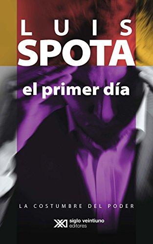 El primer día (La costumbre del poder nº 4) (Spanish Edition)
