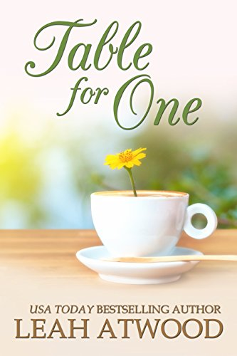 Table for One: An Inspirational Romance by [Atwood, Leah]