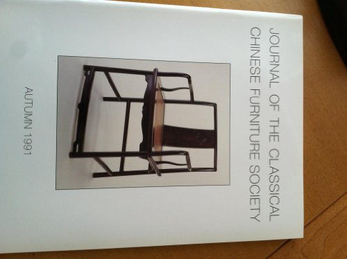 Journal of the Classical Chinese Furniture Society Autumn 1991,Vol.1,No.4 (Autumn Furniture)