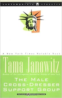 Book The Male Cross-Dresser Support Group by Tama Janowitz (1994-02-01)
