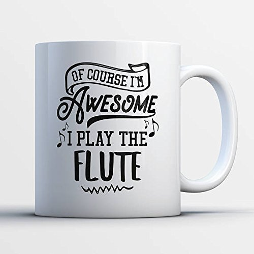 Flute Gifts - Funny Flute Player Mug - Flute Coffee Mug - I Play The Flutes - Best Gifts for Flute Players