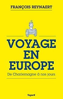 Voyage en Europe : de Charlemagne à nos jours