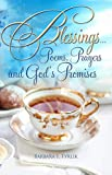 BLESSINGS...: Poems, Prayers and God's Promises