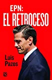 img - for EPN: El retroceso (Spanish Edition) book / textbook / text book