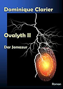 Ovalyth II - Der Jemazur (German Edition) de [Clarier, Dominique]