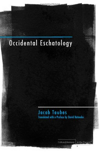 Occidental Eschatology (Cultural Memory in the Present)