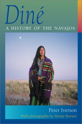 By Peter Iverson Dine: A History of the Navajos (1st First Edition) [Hardcover] PDF
