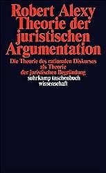 Theorie der juristischen Argumentation.