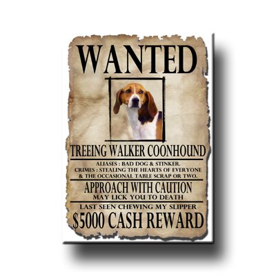 Treeing Walker Coonhound Wanted Fridge Magnet No ()