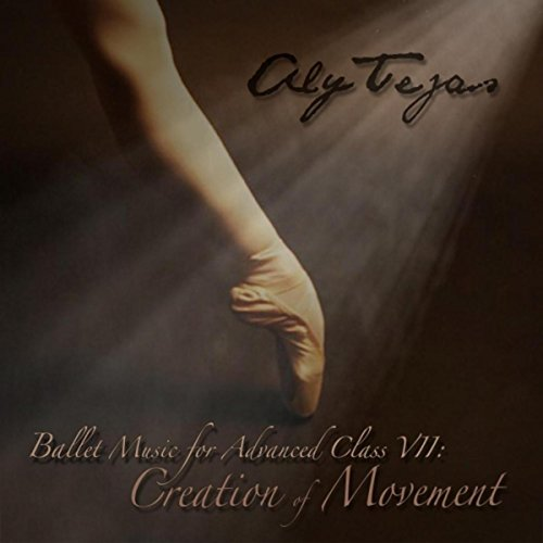 Ballet Music for Advanced Class VII: Creation of Movement