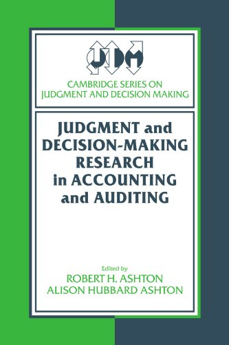Judgment and Decision-Making Research: in Accounting and Auditing (Cambridge Series on Judgment and Decision Making)