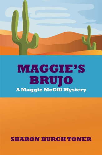 Maggie's Brujo: A Maggie McGill mystery (Maggie McGill Mysteries Book 3)
