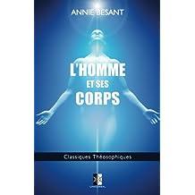 L'Homme et ses Corps (Classiques Théosophiques) (Volume 9) (French Edition)