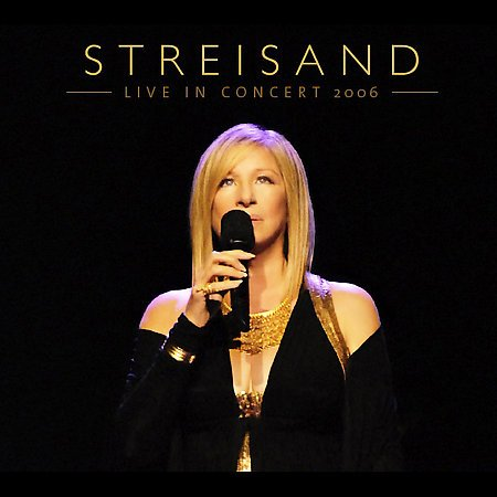 Download Streisand: Live In Concert 2006 (+2 Bonus Tracks) pdf