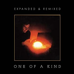 One Of A Kind: Expanded & Remixed Edition