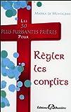 Les 30 plus puissantes prières pour Régler les conflits