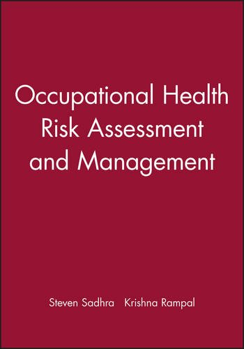 Occupational Health: Risk Assessment and Management by Wiley-Blackwell