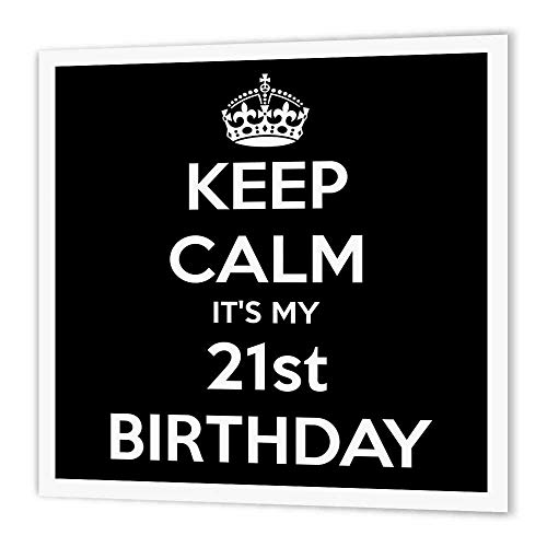 3dRose Ht 163842 3 Keep Calm Its My 21st Birthday Happy Black Iron