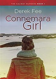 Connemara Girl (The Galway Murders Book 1)
