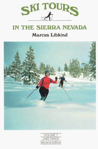 Ski Tours in the Sierra Nevada: Lake Tahoe by Marcus Libkind - Shopping Tahoe In Lake