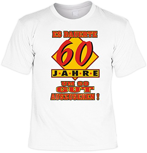 T-Shirt mit Urkunde - Es dauerte 60 Jahre um so gut auszusehen - lustiges Sprüche Shirt als Geschenk zum sechzigsten Geburtstag - NEU mit gratis Zertifikat!