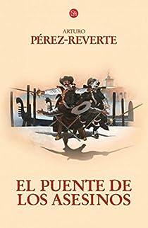 El puente de los Asesinos par Pérez-Reverte