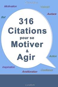 316 citations pour se motiver et agir par Romain Kito