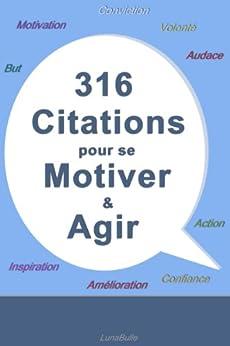 316 citations pour se motiver et agir french edition - Citation pour se motiver ...