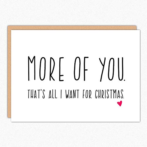 Boyfriend Christmas Card. More Of You 106. Husband Christmas Card. Christmas Love Card. Girlfriend Christmas Card. Christmas Card For Wife. Folded Greeting Card with Envelope. Blank Inside