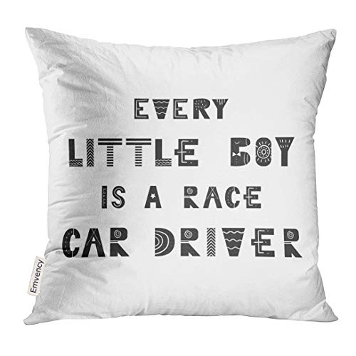 Emvency Throw Pillow Cover Animal Every Little Boy is Race Car Driver Cute Nursery with Lettering in Scandinavian Style Kids Decorative Pillow Case Home Decor Square 16x16 Inches Pillowcase -