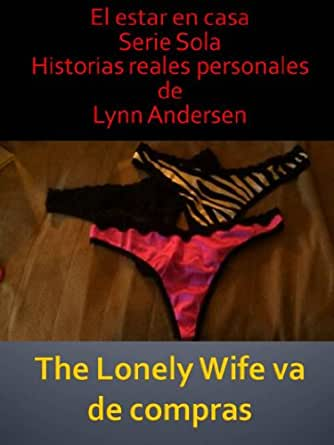 The Lonely Wife va de compras (Spanish Edition) - Kindle edition by