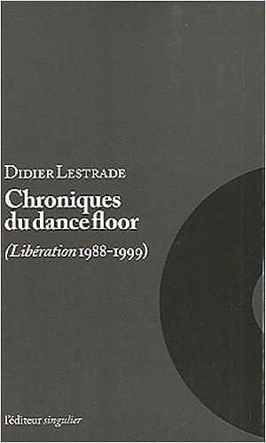 En ligne Chroniques du dance-floor epub, pdf