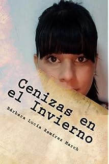 Cenizas en el Invierno (Spanish Edition)
