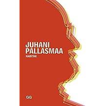 Habitar. Juhani Pallasmaa