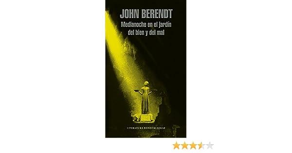 Medianoche en el jardín del bien y del mal eBook: Berendt, John: Amazon.es: Tienda Kindle