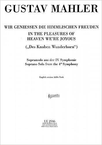 ?UPD? Symphony No.4 - Vocal Score - IV. Wir Geniessen Die Himmlischen Freuden. campos source envia chance latest