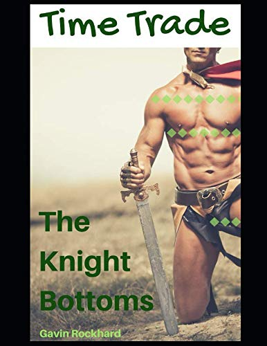Books : Time Trade: The Knight Bottoms