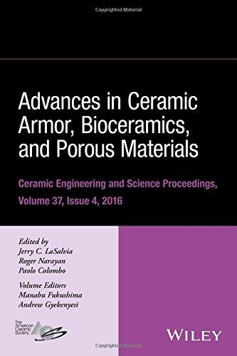 Advances in Ceramic Armor, Bioceramics, and Porous Materials (Ceramic Engineering and Science Proceedings)