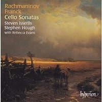 Rachmaninov: Cello Sonata; Franck: Cello Sonata