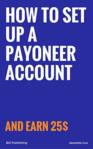 How to set up a Payoneer account: Receive payments through Amazon, Get paid from companies (Payment To Account)