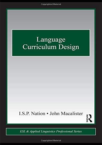 Language Curriculum Design (ESL & Applied Linguistics Professional Series)